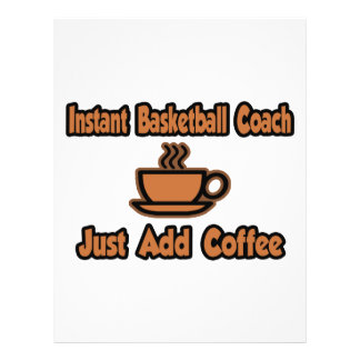 Instant Basketball Coach...Just Add Coffee Personalized Flyer