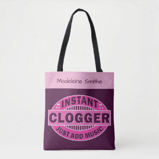 Instant Clogger Just Add Music Pink | Custom Name Tote Bag