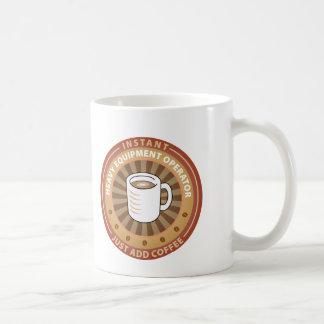 Instant Heavy Equipment Operator Coffee Mug
