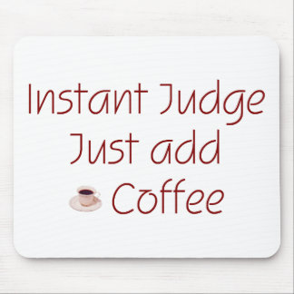 Instant Judge Mousepad