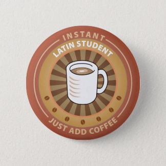 Instant Latin Student 6 Cm Round Badge