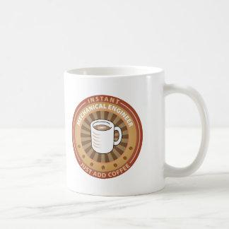 Instant Mechanical Engineer Coffee Mugs