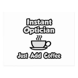 Instant Optician .. Just Add Coffee Postcard