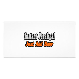 Instant Paralegal Just Add Beer Custom Photo Card