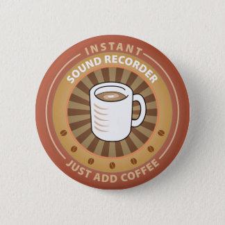 Instant Sound Recorder 6 Cm Round Badge