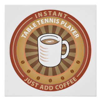 Instant Table Tennis Player Poster