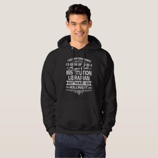 INSTITUTION LIBRARIAN HOODIE