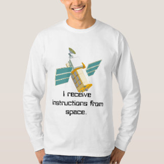 Instructed from space T-Shirt