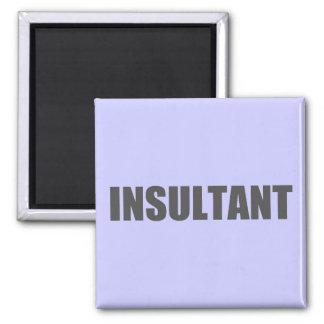 Insultant Square Magnet