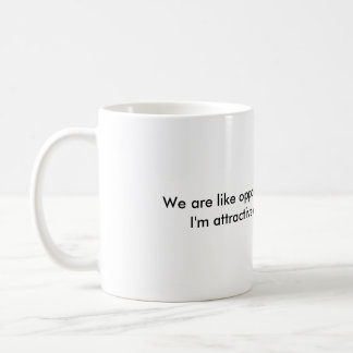Insulting message about how attractive, on mug
