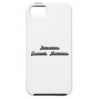 Insurance Account Manager Classic Job Design Tough iPhone 5 Case