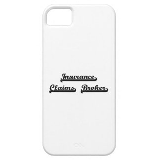 Insurance Claims Broker Classic Job Design iPhone 5 Covers
