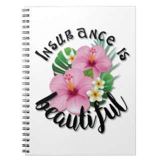 Insurance is Beautiful Notebook