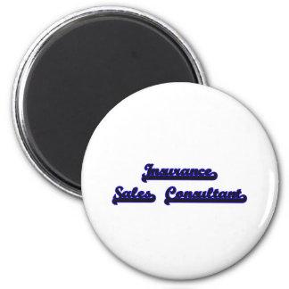 Insurance Sales Consultant Classic Job Design 2 Inch Round Magnet