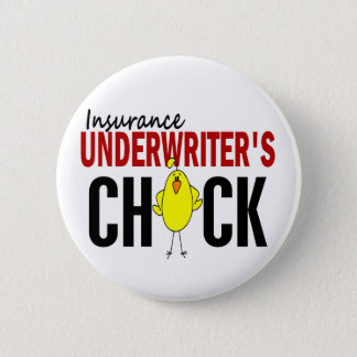 INSURANCE UNDERWRITER'S CHICK 6 CM ROUND BADGE