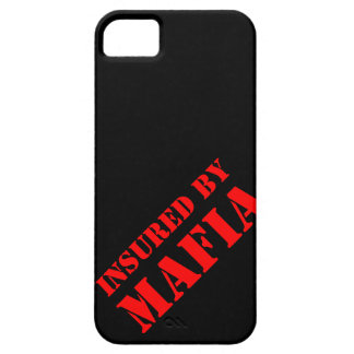 Insured by Mafia iPhone 5 Cases