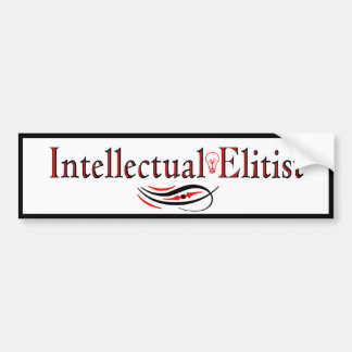 Intellectual Elitist Bumper Sticker