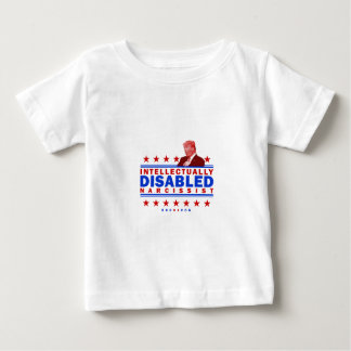 Intellectually Disabled Narcissist Baby T-Shirt