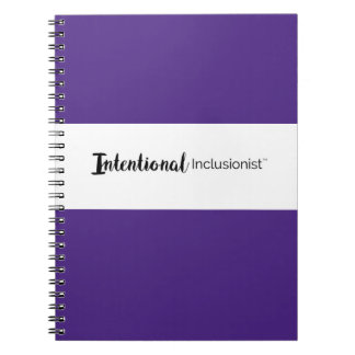 Intentional Inclusionist Notebook