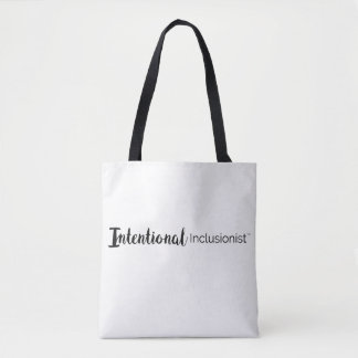 Intentional Inclusionist Tote