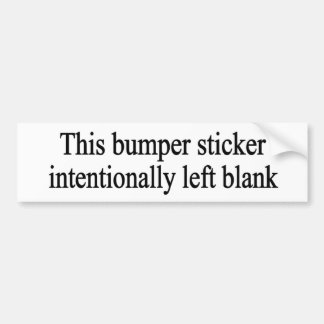 Intentionally Left Blank Bumper Sticker