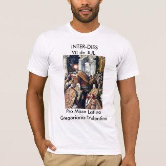 INTER-DIES Pro Missa Latina Gregoriana-Tridentina T-Shirt