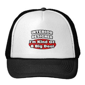 Interior Designer...Big Deal Trucker Hats