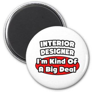 Interior Designer...Big Deal Fridge Magnets