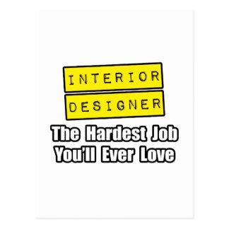 Interior Designer...Hardest Job You'll Ever Love Postcards