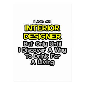 Interior Designer Joke .. Drink for a Living Postcard