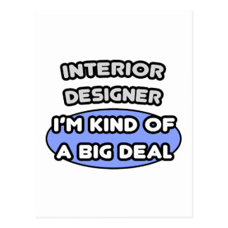 Interior Designer...Kind of a Big Deal Postcard