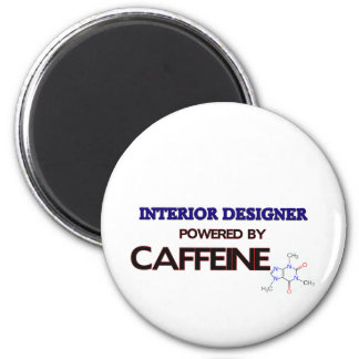 Interior Designer Powered by caffeine 6 Cm Round Magnet