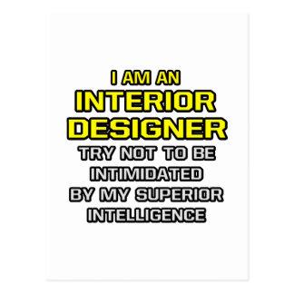 Interior Designer...Superior Intelligence Postcard