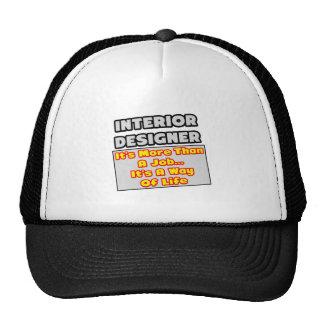 Interior Designer...Way of Life Mesh Hat