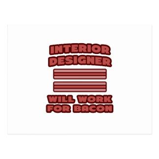 Interior Designer .. Will Work For Bacon Postcard