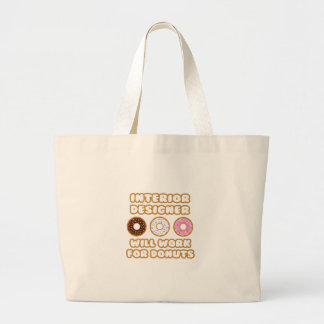 Interior Designer .. Will Work For Donuts Canvas Bag