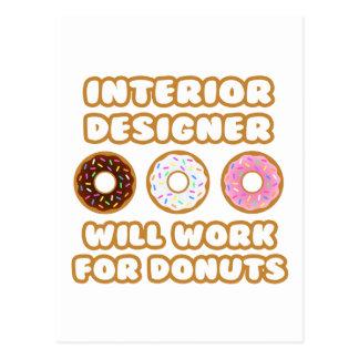 Interior Designer .. Will Work For Donuts Postcard