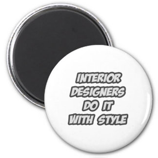 Interior Designers Do It With Style Fridge Magnets
