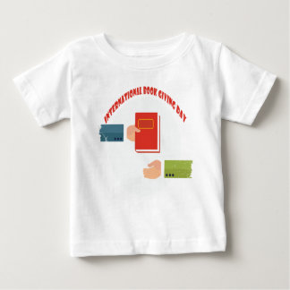 International Book Giving Day - Appreciation Day Baby T-Shirt