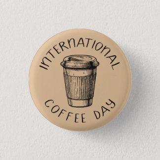International Coffee Day - Barista Pin Button