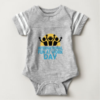 International Fun At Work Day - Appreciation Day Baby Bodysuit