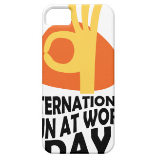 International Fun At Work Day - Appreciation Day iPhone 5 Case