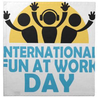 International Fun At Work Day - Appreciation Day Napkin