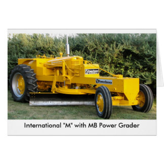 "International ""M"" with MB Power Grader Card"