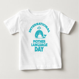 International Mother Language Day - 21st February Baby T-Shirt