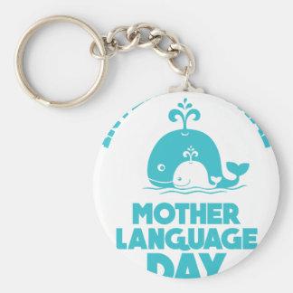 International Mother Language Day - 21st February Key Ring