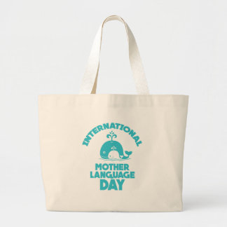 International Mother Language Day - 21st February Large Tote Bag