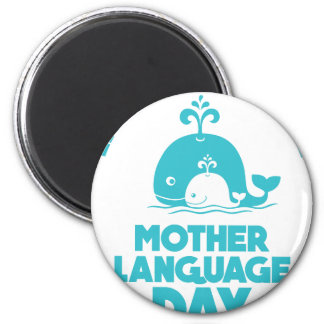 International Mother Language Day - 21st February Magnet