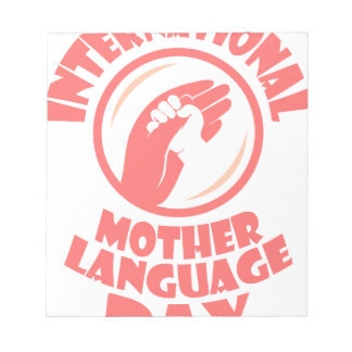 International Mother Language Day - 21st February Notepads