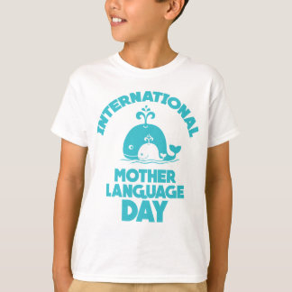 International Mother Language Day - 21st February T-Shirt